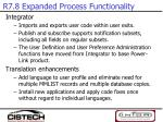 r7 8 expanded process functionality5