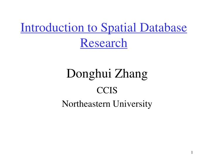 introduction to spatial database research n.