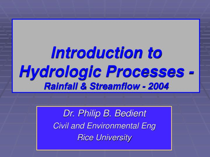 introduction to hydrologic processes rainfall streamflow 2004 n.