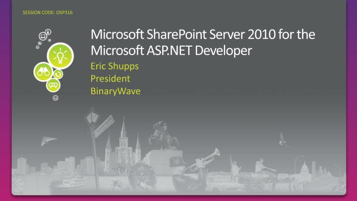 microsoft sharepoint server 2010 for the microsoft asp net developer n.