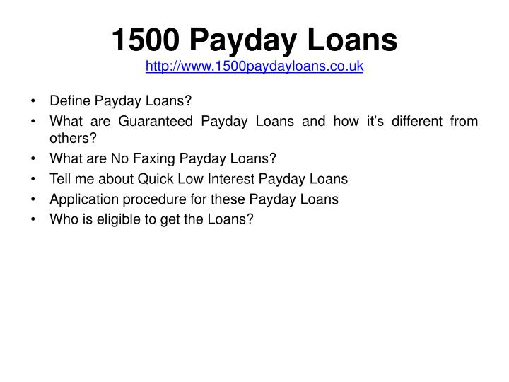 1500 payday loans http www 1500paydayloans co uk2