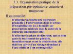 3 3 organisation pratique de la pr paration pr op ratoire cutan e et muqueuse