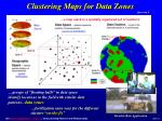 clustering maps for data zones