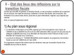 ii etat des lieux des r flexions sur la transition fiscale