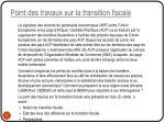 point des travaux sur la transition fiscale1