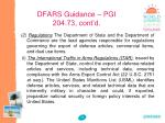 dfars guidance pgi 204 73 cont d