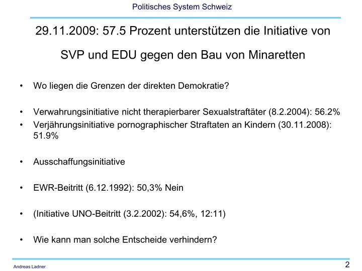 29 11 2009 57 5 prozent unterst tzen die initiative von svp und edu gegen den bau von minaretten