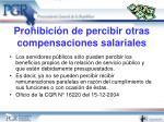 prohibici n de percibir otras compensaciones salariales