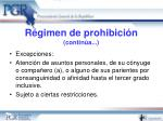 r gimen de prohibici n contin a3