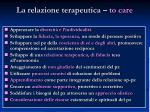 la relazione terapeutica to care