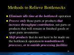 methods to relieve bottlenecks