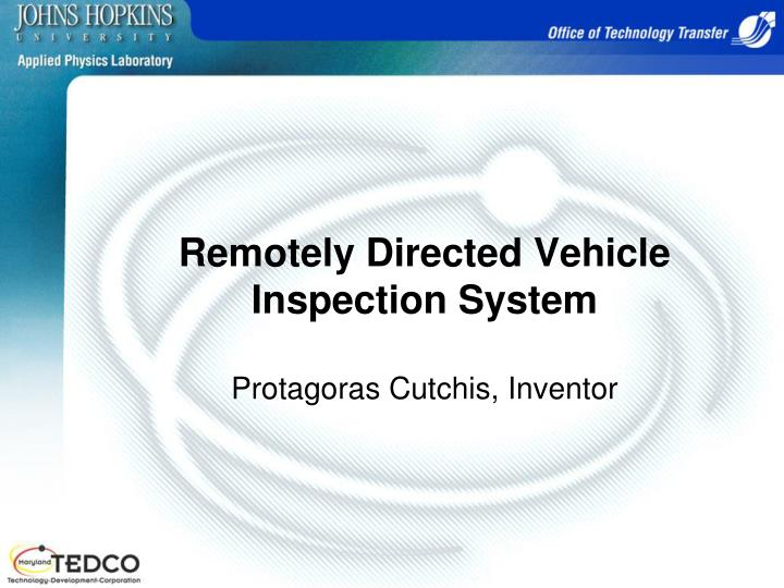 remotely directed vehicle inspection system protagoras cutchis inventor n.