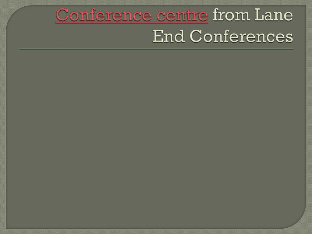 conference centre from lane end conferences l.