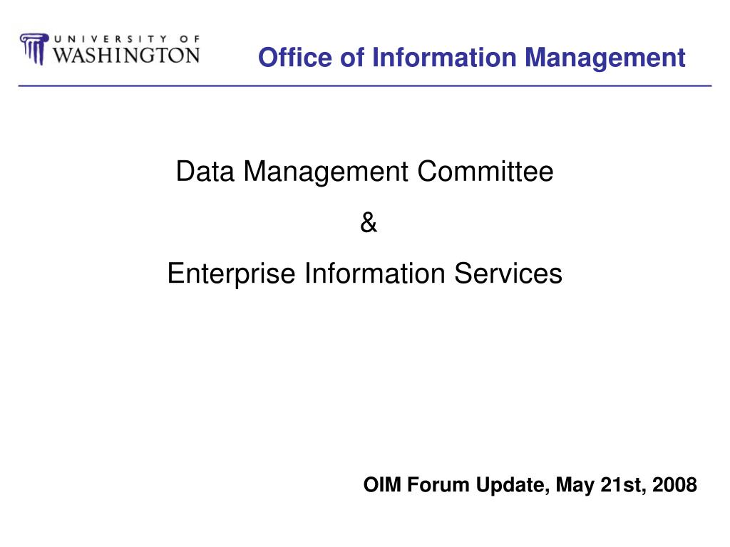 Office of Information Management