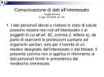 comunicazione di dati all interessato legge privacy d lgs 193 2006 art 84