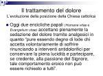 il trattamento del dolore l evoluzione della posizione della chiesa cattolica1