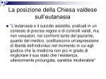 la posizione della chiesa valdese sull eutanasia1
