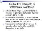 le direttive anticipate di trattamento i contenuti