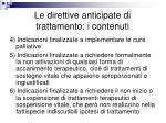 le direttive anticipate di trattamento i contenuti1