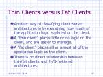 thin clients versus fat clients