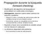 propagaci n durante la b squeda forward checking