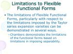 limitations to flexible functional forms