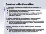 question to the committee