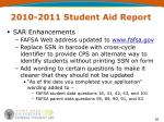 2010 2011 student aid report
