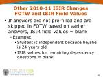 other 2010 11 isir changes fotw and isir field values1