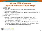 other isir changes special circumstances flags