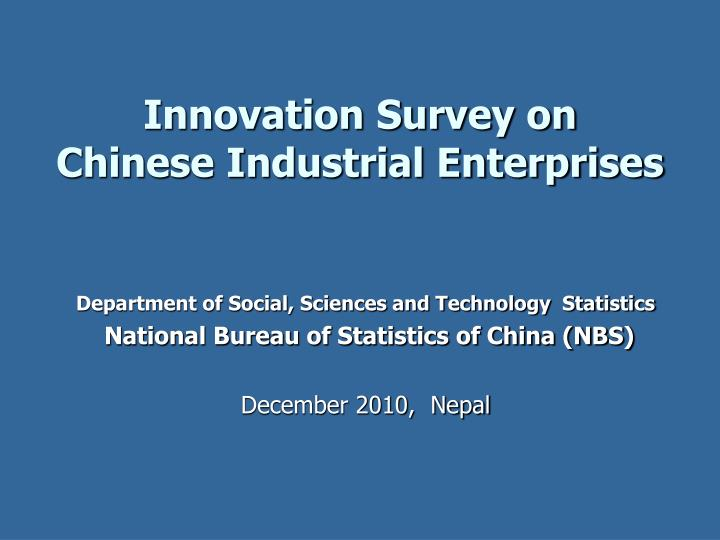 innovation survey on chinese industrial enterprises n.