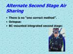 alternate second stage air sharing