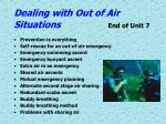 dealing with out of air situations end of unit 7