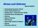 stress and distress end of unit 6