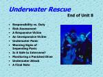 underwater rescue end of unit 8