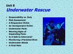unit 8 underwater rescue