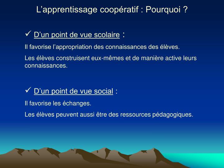 L'apprentissage coopératif : Pourquoi ?