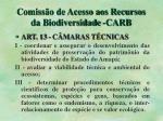 comiss o de acesso aos recursos da biodiversidade carb1