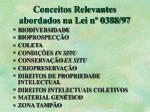 conceitos relevantes abordados na lei n 0388 97