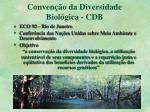 conven o da diversidade biol gica cdb