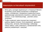 matematyka na kierunkach in ynierskich