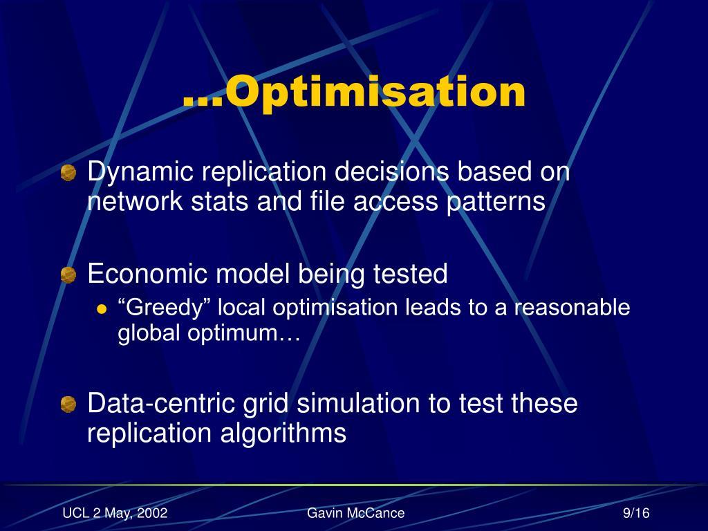 …Optimisation