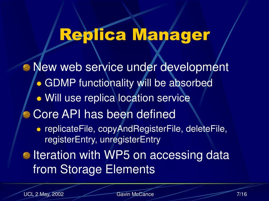 Replica Manager