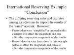 international reserving example conclusion
