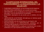 clasificacion internacional del funcionamiento la diacapacidad y la salud cif