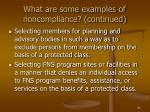 what are some examples of noncompliance continued