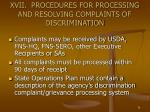 xvii procedures for processing and resolving complaints of discrimination