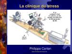 la clinique du stress