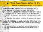 final rules practice before the bpai affidavits or other evidence 41 33 d 1 d 2