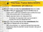 final rules practice before the bpai amendments 41 33 b c